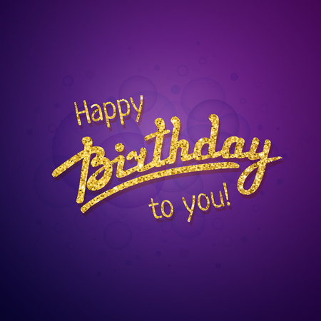happy birthday text: Happy Birthday greeting card template with hand lettering and gold texture