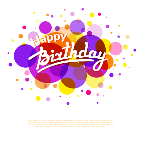 birthday decoration: Happy Birthday greeting card template on background with  colorful  circles and textbox Illustration