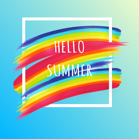 rainbow colors: Hello summer poster. Summer rainbow background. Summer frame with raibbow brush stroke. Illustration