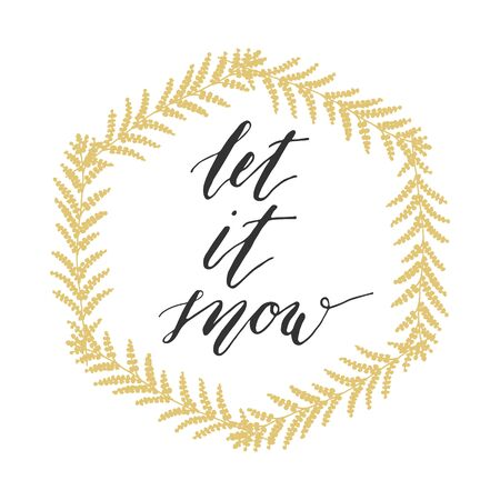 let it snow: Let it snow greeting card with gold wreath