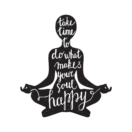 Meditation black silhouette with quote about time and soul on white background