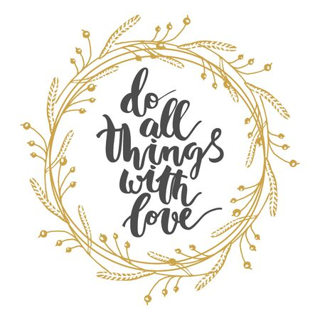 prompting: Motivational hand drawn inscription about doing things with gold wreath on white background
