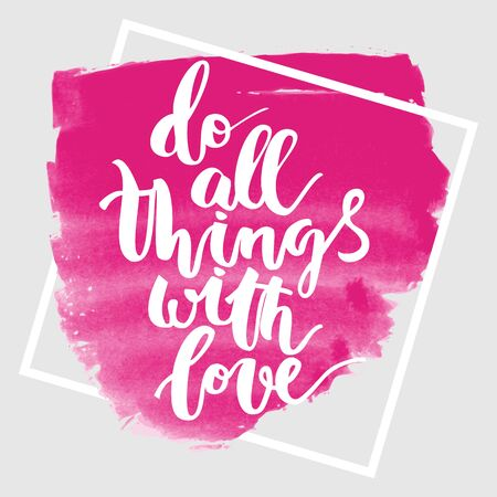 Motivational hand drawn inscription about doing things with frame on pink ink background 일러스트