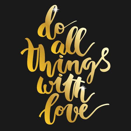 prompting: Motivational gold hand drawn inscription about doing things on black background
