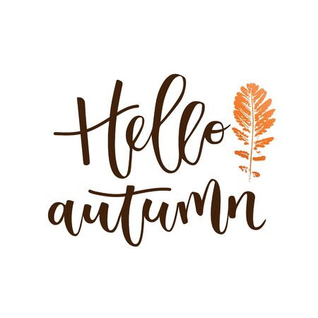 Hello autumn hand written inscription with orange leaf on white background Illustration