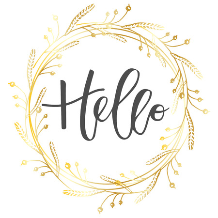 gold floral: Hello lettering hand written inscription with gold floral wreath on white background Illustration