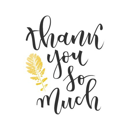 Thank you so much hand lettering greeting with gold leaf on white background Illustration