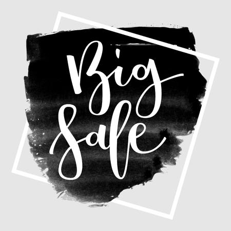 disposition: Big sale hand written inscription on grunge ink black banner background