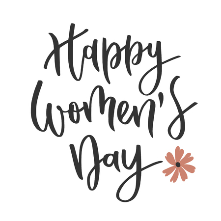 Happy womens day hand written inscription with flower on white background