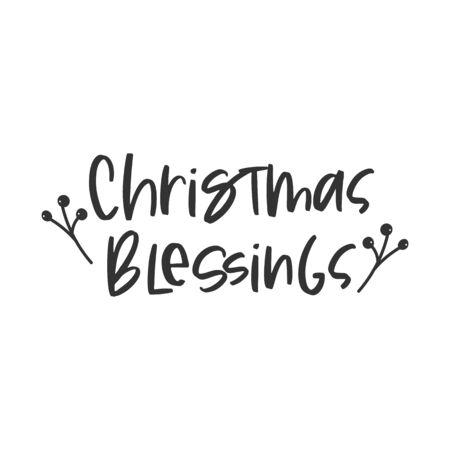 Christmas blessings holiday hand written lettering phrase Ilustração