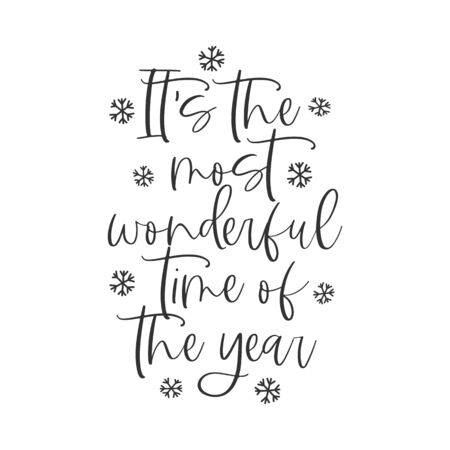 Its the most wonderful time of the year hand written lettering phrase