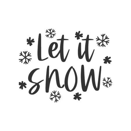 Let it snow hand written lettering phrase Ilustração