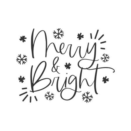 Merry and bright hand written lettering phrase Ilustração