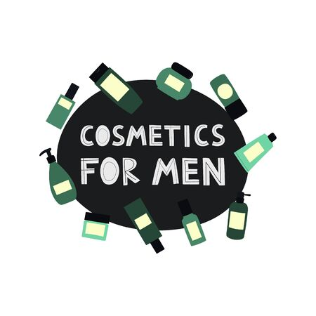 Round frame with empty and clean green containers: bottles, spray, cream jar, tube and text Cosmetics for men. Cosmetology and dermatology concept. Hand drawn vector Illustration.