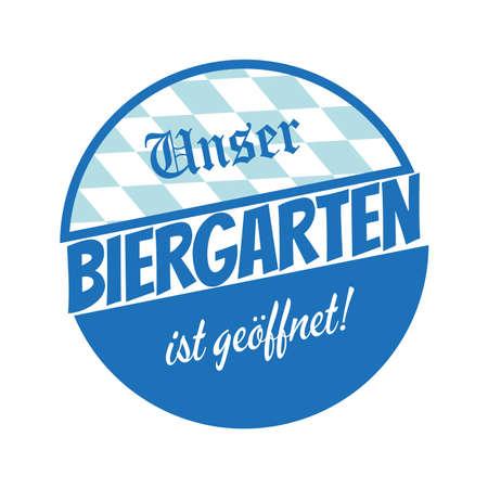 biergarten: bavarian sign that means biergarten is open