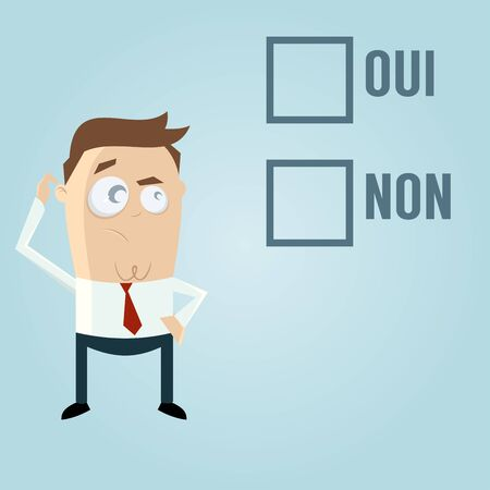 scratching: businessman with check boxes in French meaning yes or no