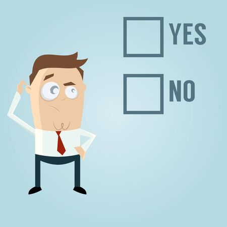 to decide: businessman has to decide yes or no