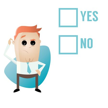 has: businessman has to decide yes or no