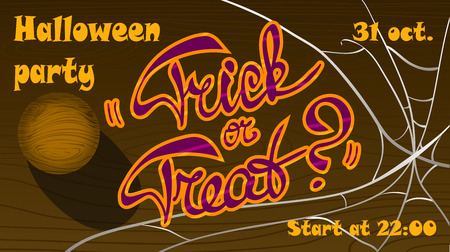 Template of Halloween party poster Trick or treat Wooden door with spiders web and lettering.