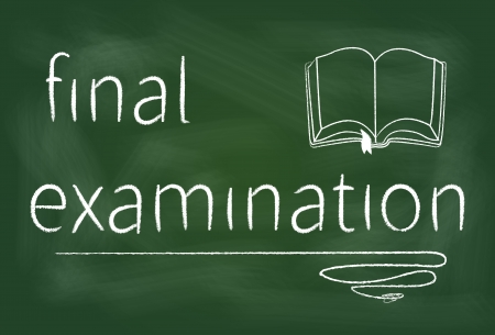 final examination: Final examination text on a green blackboard written with chalk - illustration.