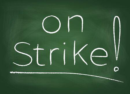 The school board on which is written in chalk  on strike