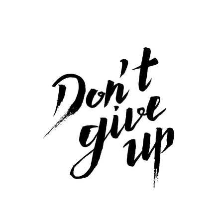 don't give up: Dont give up lettering illustration. Hand drawn phrase. Handwritten modern brush calligraphy for invitation and greeting card, t-shirt, prints and posters Stock Photo