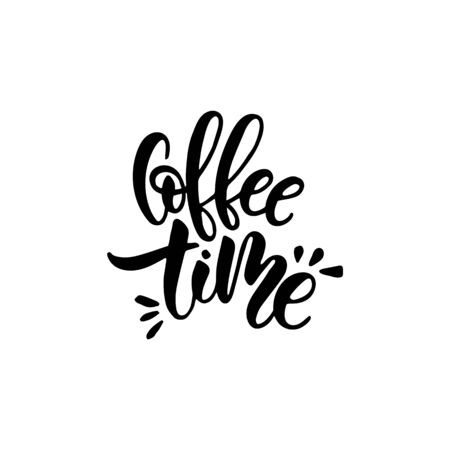 Lettering on the theme of coffee is hand-written. The phrase coffee time isolated on white background