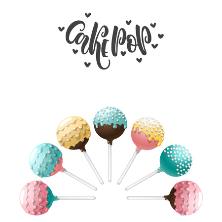 Set of vector colored cake pops on a stick, isolated on a white background, with lettering. Greeting card for birthday sweets and place for text Illustration