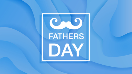 Happy fathers day vector banner on blue background