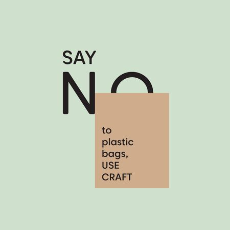 Say NO to plastic bags. Use craft bag. Motivational Eco phrase against plastic pollution. Pollution problem concept. 일러스트