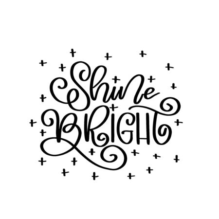 Shine bright vector lettering quot. Happy New Year 2020. Christmas calligraphy phrase. Vector script, emblem, text design. Usable for banners, greeting cards, gifts. Reklamní fotografie - 133551252