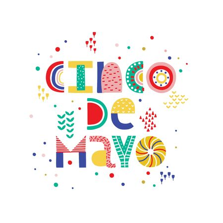Mexican holiday 5 may Cinco De Mayo. Vector type banner. Mexican fiesta, holiday poster, banner, greeting card, lettering design with bright decorations.