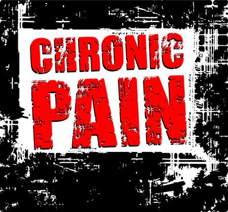 Back grunge background with red caption CHRONIC PAIN.