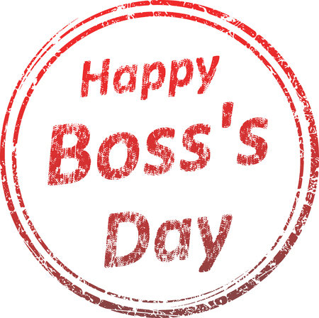 Grunge style rubber stamp with caption Happy Bosss Day Illustration