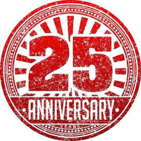 Vintage anniversary 25 years round grunge round stamp. Retro styled illustration in red tones.