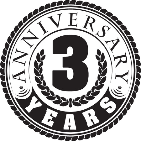 Vintage anniversary 3 years round emblem. Retro styled vector background in black tones.