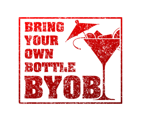 Rubber stamp with silhouette of martini and the word BYOB - Bring Your Own Bottle.