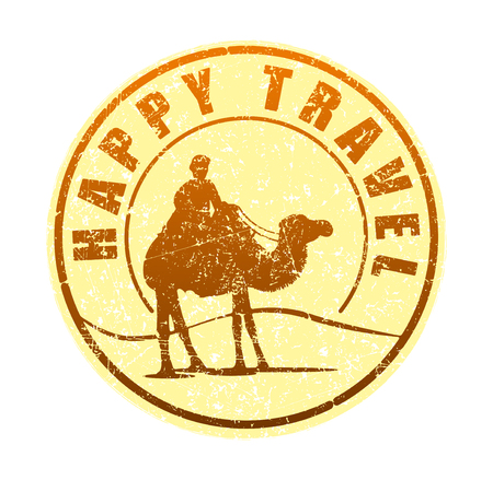 Happy travel - rubber stamp in sun tones with the silhouette of a camel in the desert, and the rider grunge style vector illustration.