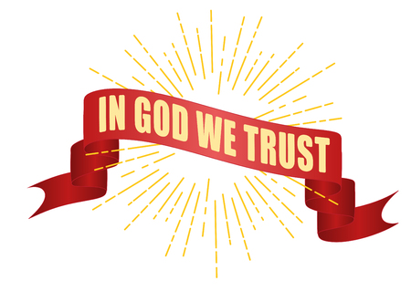 Red ribbon banner with caption In God We Trust on sunburst rays background. Illustration
