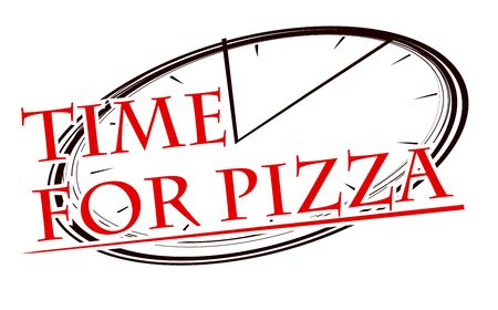 Stylized image of pizza and clock face with caption Time for pizza for your design.