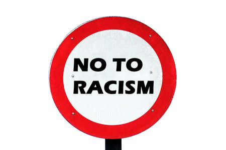 no to racism on traffic sign board