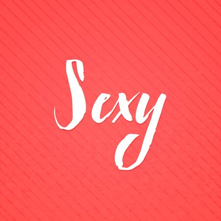 typography signature: Sexy lettering handmade vector calligraphy. Simple stylish text design template on bright background, vector illustration