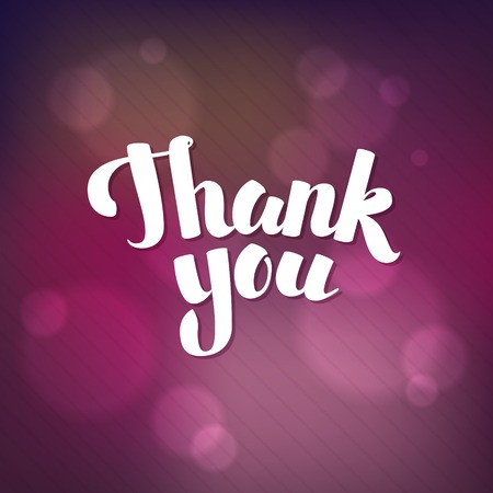 shiny background: Thank You Hand lettering handmade vector calligraphy bokeh shiny background