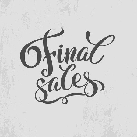 calligraphical: Final sales promotion calligraphical background. Final Sales Hand lettering Design Template. Typography Vector Background. Handmade calligraphy. Easy paste to any background