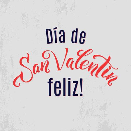 san valentin: Happy Valentines Day  lettering greeting card Spanish. Illustration