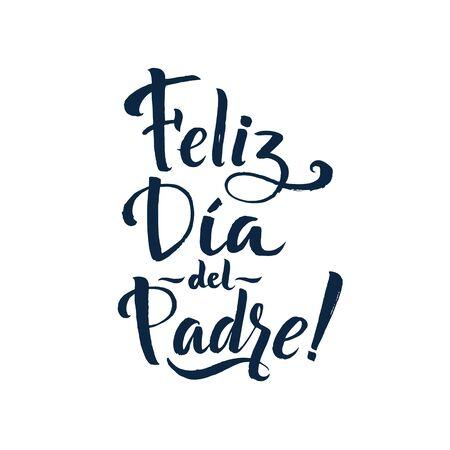 Happy Fathers Day Spaanse Greting kaart. Inkt inscriptie. Wenskaartsjabloon voor Vaderdag. Vector illustratie Vector Illustratie