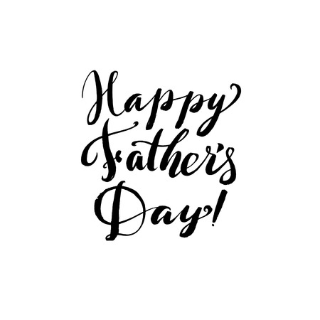 white day: Hapy Fathers Day Black Greting card. Ink Inscription. Greeting card template for Father Day. Vector illustration