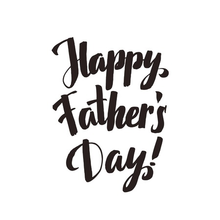 white day: Happy Fathers Day Calligraphy Greting card. Ink Inscription. Greeting card template for Father Day. Vector illustration Illustration