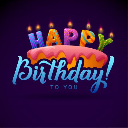 Carte de voeux de joyeux anniversaire. Gâteau avec des bougies. Lettrage à la main - calligraphie main, conception de vecteur.