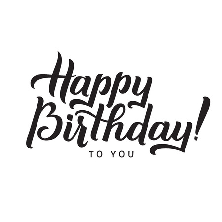 Happy Birthday to You Calligraphy Greeting Card. Hand Lettering - calligraphy, design.